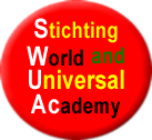 WORLD AND UNIVERSAL ACADEMY FOUNDATION