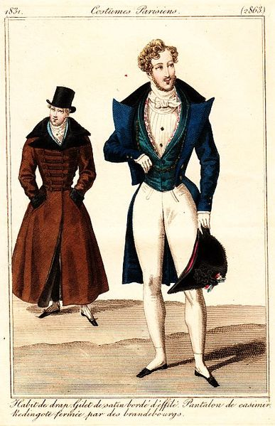 Newest Paris dandy's fashion, 1831. Redingote closed with brandebourgs, top hat. Woollen tailcoat, satin waistcoat with flowery borders, cashmere trousers (and a bicorne).